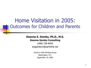 Home Visitation in 2005:  Outcomes for Children and Parents
