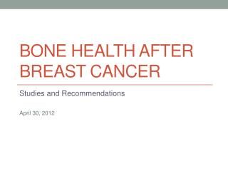 Bone health after breast cancer
