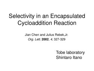 Selectivity in an Encapsulated Cycloaddition Reaction