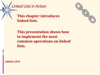 Linked Lists in Action