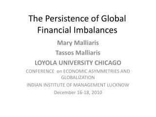 The Persistence of Global Financial Imbalances