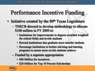 Performance Incentive Funding