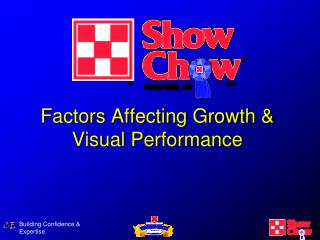 Factors Affecting Growth & Visual Performance