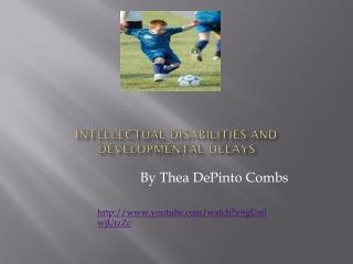 Intellectual Disabilities and Developmental Delays
