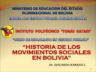 MINISTERIO DE EDUCACION DEL ESTADO PLURINACIONAL DE BOLIVIA