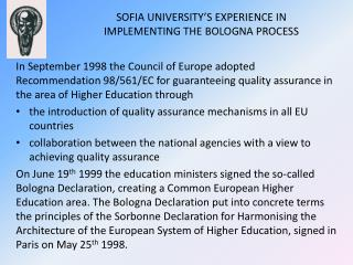 SOFIA UNIVERSITY'S EXPERIENCE IN IMPLEMENTING THE BOLOGNA PROCESS