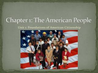 Chapter 1: The American People