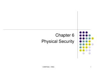 Chapter 6 Physical Security