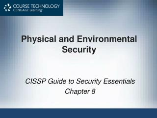 Physical and Environmental Security