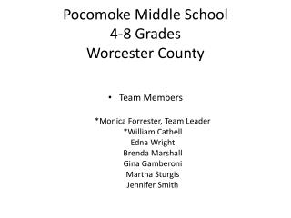 Pocomoke Middle School 4-8 Grades Worcester County