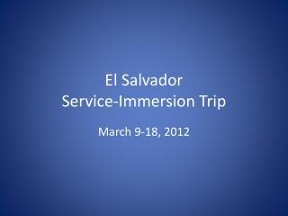 El Salvador Service-Immersion Trip