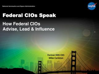 Federal CIOs Speak
