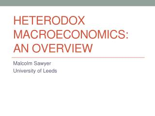 Heterodox macroeconomics: an overview