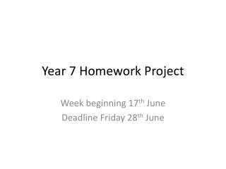 Year 7 Homework Project
