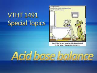VTHT 1491  Special Topics