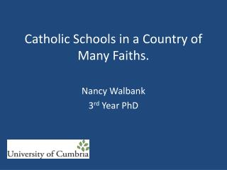 Catholic Schools in a Country of Many Faiths.