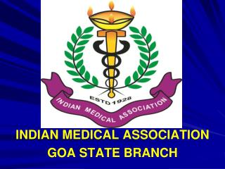 INDIAN MEDICAL ASSOCIATION GOA STATE BRANCH