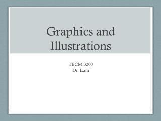Graphics and Illustrations