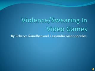 Violence/Swearing In Video Games