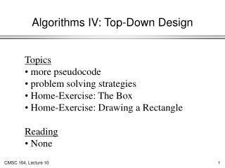 Algorithms IV: Top-Down Design