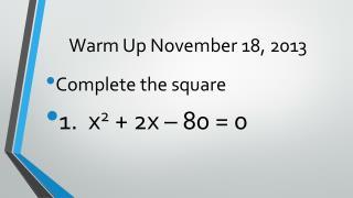 Warm Up November 18, 2013