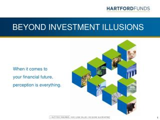 BEYOND INVESTMENT ILLUSIONS