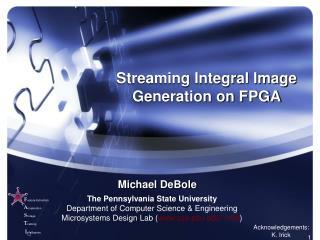 Streaming Integral Image Generation on FPGA