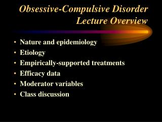 Obsessive-Compulsive Disorder Lecture Overview