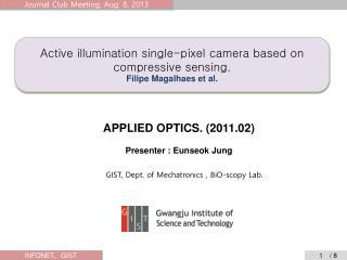 Active illumination single-pixel camera based on compressive sensing. Filipe  Magalhaes  et al.