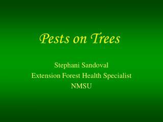 Pests on Trees