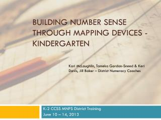 Building number sense through mapping devices - Kindergarten