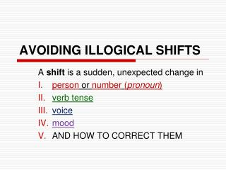 AVOIDING ILLOGICAL SHIFTS