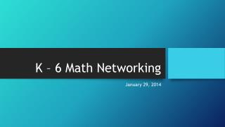 K – 6 Math Networking