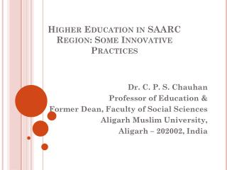 Higher Education in SAARC Region: Some Innovative Practices