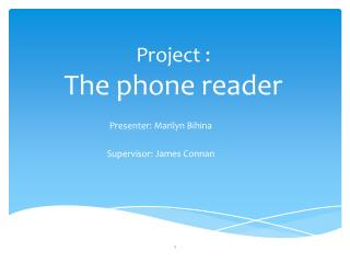 Project : T he phone reader