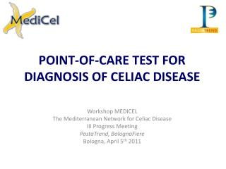 POINT-OF-CARE TEST FOR DIAGNOSIS OF CELIAC DISEASE