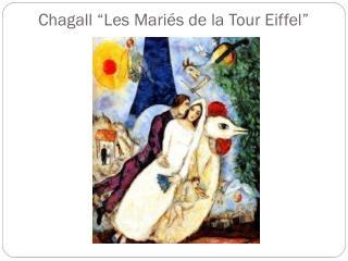 """Chagall """"Les  Mariés  de la Tour Eiffel"""""""