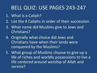 BELL QUIZ: USE PAGES 243-247