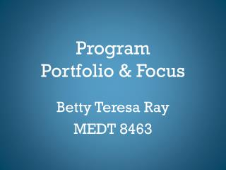Program Portfolio & Focus