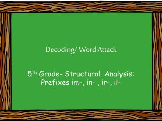Decoding/ Word Attack