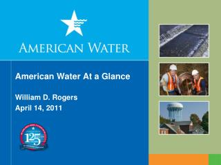 American Water At a Glance