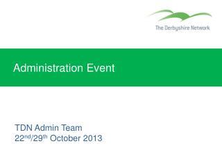 Administration Event