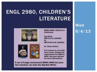 ENGL 2980, Children's Literature