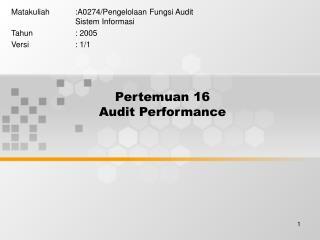 Pertemuan 16 Audit Performance