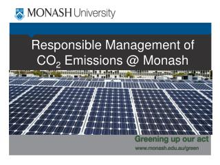 Responsible Management of CO 2  Emissions @ Monash