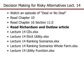 Decision Making for Risky Alternatives Lect. 14