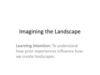 Imagining the Landscape