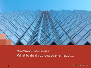 What to do if you discover a fraud….