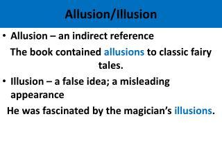 Allusion/Illusion