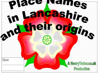 Place Names in Lancashire and their origins